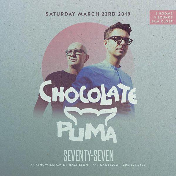 Chocolate Puma - Saturday March 23, 2019 - at Club 77