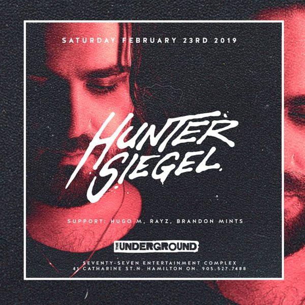 Hunter Siegel (@The Underground) - Saturday February 23rd, 2019