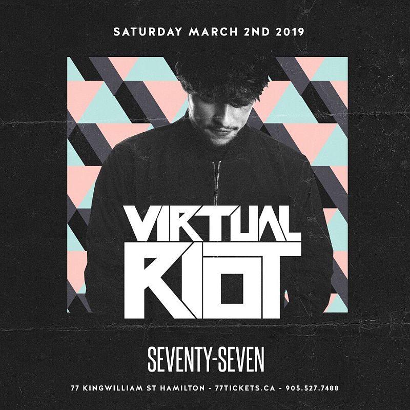 Virtual Riot - Saturday, March 2nd, 2019 at CLub 77