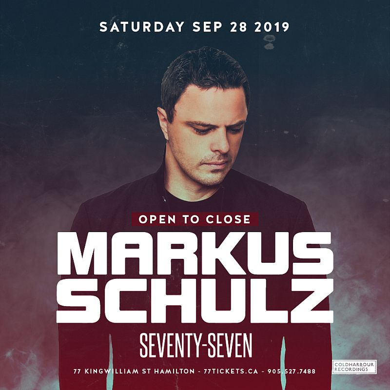 Markus Schulz - (Open to Close) - Saturday September 28th, 2019 at Club 77