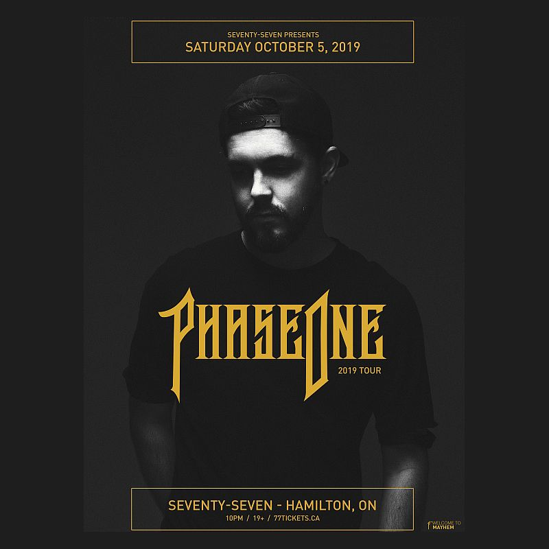 Phase One - Saturday October 5th, 2019 at Club 77 in Hamilton, Ontario