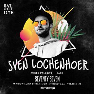 Sven Lochenhoer of Dirtybird - Saturday October 12th, 2019 at Club 77 in Hamilton, Ontario