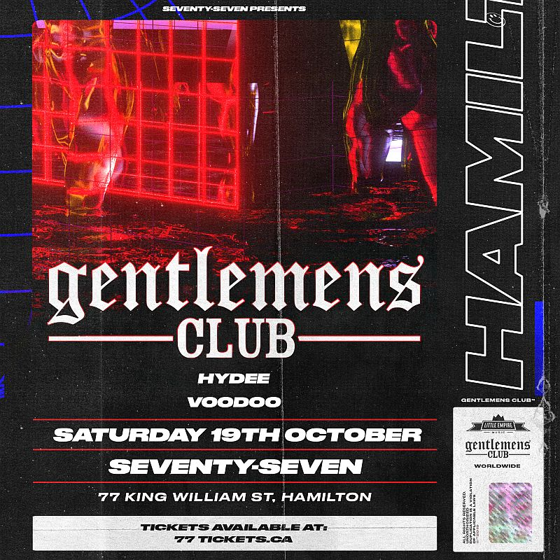 Gentlemens Club - Saturday October 19th, 2019 at Club 77 in Hamilton, Ontario