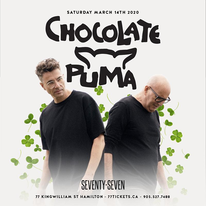 Chocolate Puma - St Patrick's Day Weekend - Saturday March 14, 2020 at Club 77 in Hamilton, Ontario