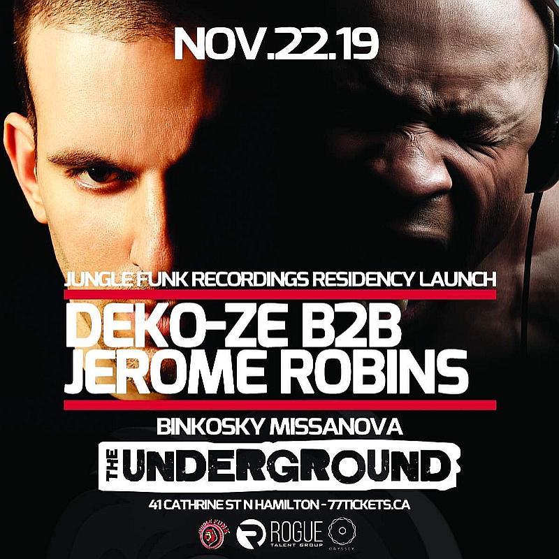 Deko-ze & Jerome Robins (@ The Underground) - Fri Nov 22nd
