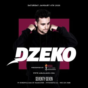 Dzeko - Saturday January 4th, 2020 at Club 77 in Hamilton, Ontario