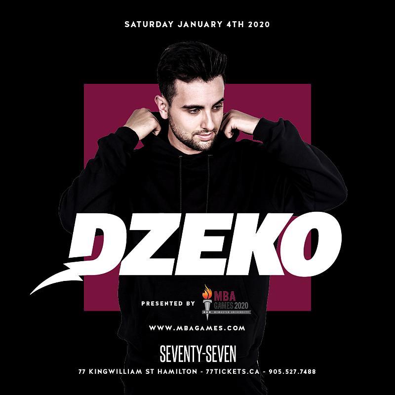 Dzeko - Saturday January 4th, 2020 at Club 77 in Hamilton, Ontario