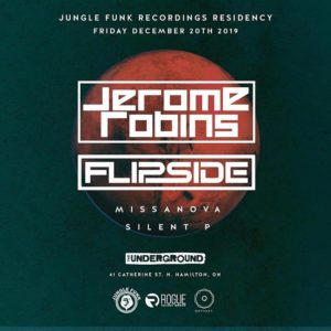Jerome Robins & Flipside (Jungle Funk Residency) (@ The Underground) - Fri Dec 20th, 2019