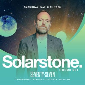 Solarstone (3 Hour Set) - Saturday May 16th, 2020 at Club 77 in Hamilton, Ontario