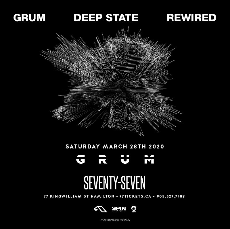 Grum - Deep State Rewired Tour - Saturday March 28th, 2020 at Club 77 in Hamilton, Ontario