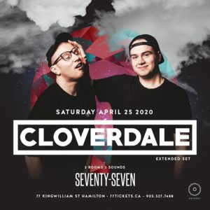 Cloverdale inside Main Room (Summer Launch) - Saturday April 25th, 2020 at Club 77 in Hamilton, Ontario
